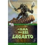 Livro - a Ilha do Rei Lagarto: Edição Especial 30 Anos