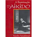 Livro - a Iluminação Através do Aikido