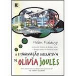 Livro - a Imaginação Hiperativa de Olivia Joules