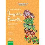 Livro - a Incrível História do Dr. Augusto Ruschi, o Naturalista e os Sapos Venenosos