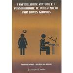 Livro - a Infidelidade Virtual e a Possibilidade de Indenização por Danos Morais