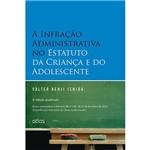 Livro - a Infração Administrativa no Estatuto da Criança e do Adolescente