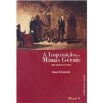 Livro - a Inquisição em Minas Gerais no Século XVIII