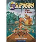 Livro - a Jornada de Hiro: a Toca do Dragão