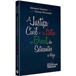Livro - a Justiça Civil