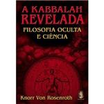 Livro - a Kabbalah Revelada: Filosofia Oculta e Ciência