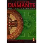 Livro - a Lenda de Diamante: Sete Lendas do Mundo Celta