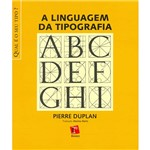 Livro - a Linguagem da Tipografia
