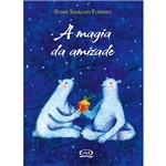 Livro - a Magia da Amizade