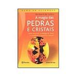 Livro - a Magia das Pedras e Cristais