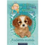 Livro - a Magia de Molly: a Cachorrinha Encantada
