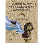 Livro - a Menina que Carregou o Mar Nas Costas