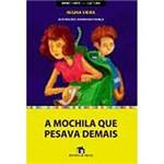 Livro - a Mochila que Pesava Demais