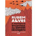 Livro - a Montanha Encantada de Gansos Selvagens (Coleção Fábula)