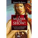 Livro - a Mulher é um Show