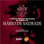 Livro - a Música Popular Brasileira na Vitrola de Mário de Andrade