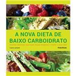 Livro - a Nova Dieta de Baixo Carboidrato