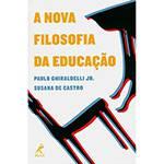 Livro - a Nova Filosofia da Educação