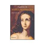 Livro - a Paixão de Maria Madalena