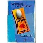 Livro - a Paranóica e Mestre Pierre