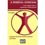 Livro - a Perícia Judicial: Como Redigir Laudos e Argumentar Dialeticamente
