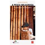 Livro - a Pesca Milagrosa: a Guerrilha na Colômbia
