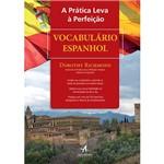 Livro - a Prática Leva à Perfeição: Vocabulário Espanhol