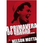 Livro - a Primavera do Dragão: a Juventude de Glauber Rocha