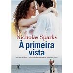 Livro a Primeira Vista - Nicholas Sparks
