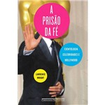 Livro - a Prisão da Fé