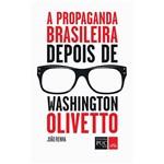 Livro - a Propaganda Brasileira Depois de Washington Olivetto