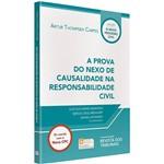 Livro - a Prova do Nexo de Causalidade na Responsabilidade Civil