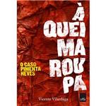 Livro - à Queima-Roupa: o Caso Pimenta Neves