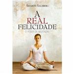 Livro - a Real Felicidade: o Poder da Meditação