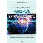 Livro - a Realidade da Percepcao Extrassensorial