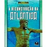 Livro - a Reconstrução da Atlântida