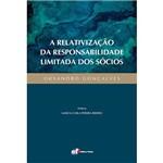 Livro - a Relativização da Responsabilidade Limitada dos Sócios