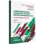 Livro - a Responsabilidade Patrimonial no Novo Sistema Processual Civil (Coleção Liebman)