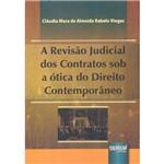 Livro - a Revisão Judicial dos Contratos Sob a Ótica do Direito Contemporâneo