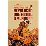Livro - a Revolução que Mudou o Mundo: Rússia, 1917