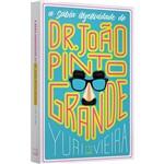 Livro - a Sábia Ingenuidade de Dr. João Pinto Grande