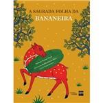 Livro - a Sagrada Folha da Bananeira