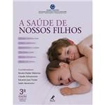 Livro - a Saúde de Nossos Filhos