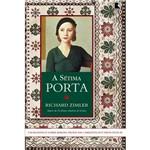 Livro - a Sétima Porta: um Romance Sobre Berlim, Profecías Cabalísticas e Vidas Duplas