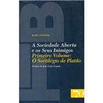 Livro - a Sociedade Aberta e os Seus Inimigos - Volume I: o Sortilégio de Platão