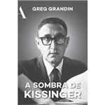 Livro - a Sombra de Kissinger