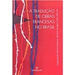 Livro - a Tradução de Obras Francesas no Brasil
