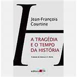 Livro - a Tragédia e o Tempo da História