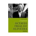 Livro - a Trajetória de Octavio Frias de Oliveira