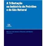 Livro - a Tributação na Indústria do Petróleo e Gás Natural